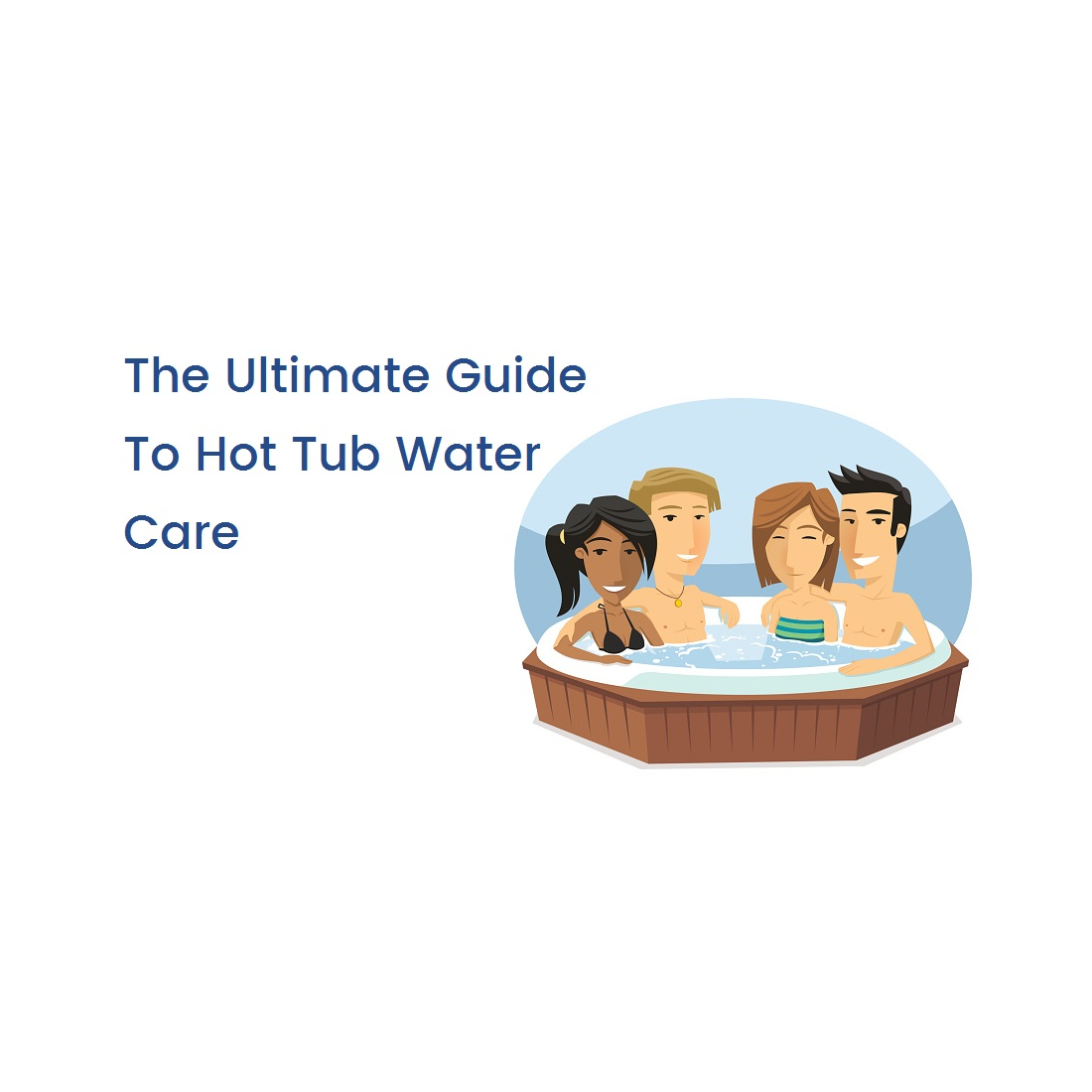 5 Tips: Guide To Hot Tub Water Care